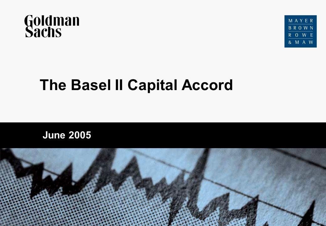 The Basel II Capital Accord June 2005