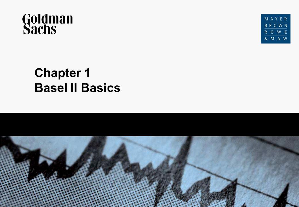Chapter 1 Basel II Basics