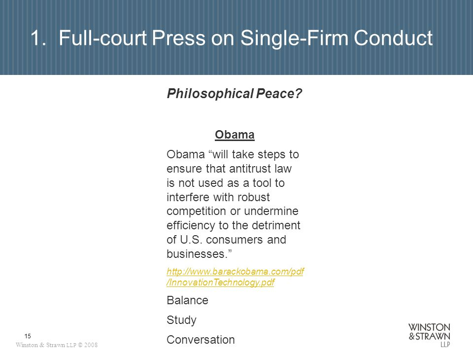Winston & Strawn LLP © 2008 15 Philosophical Peace.