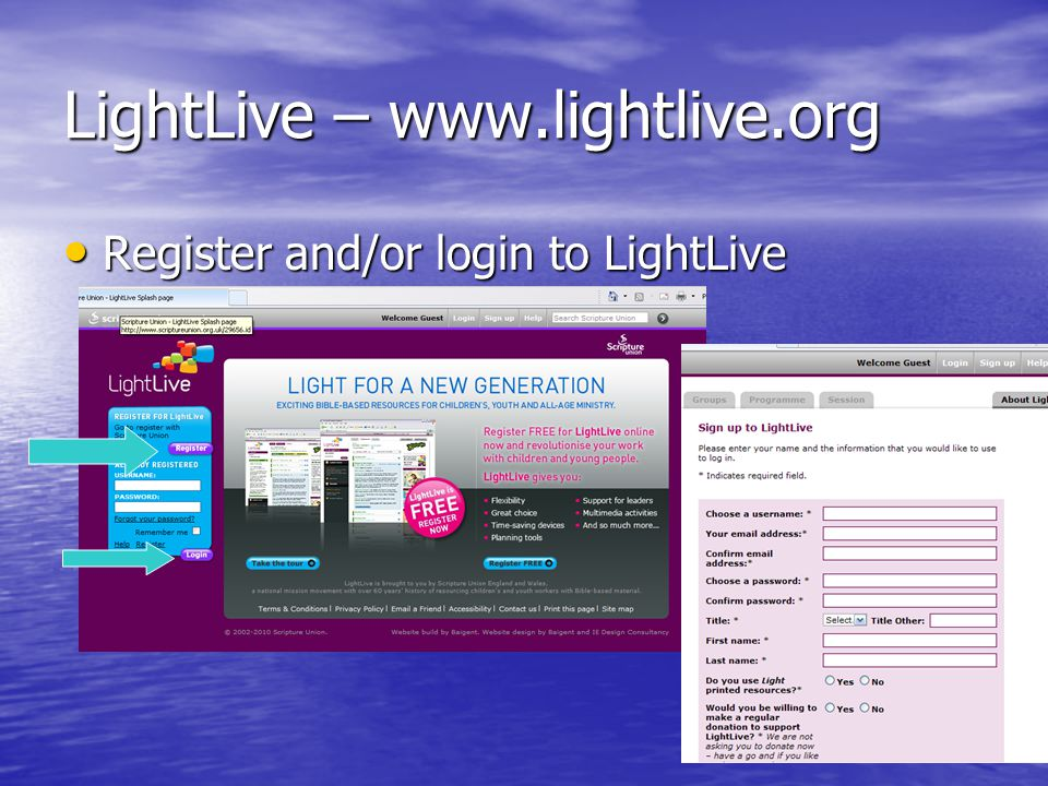 LightLive – www.lightlive.org Register and/or login to LightLive Register and/or login to LightLive