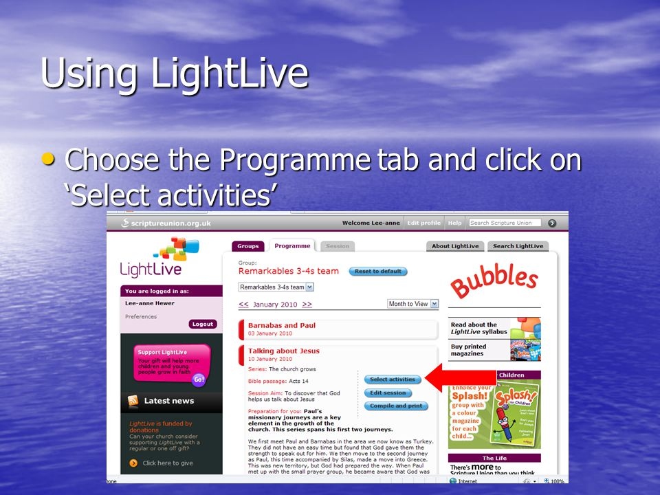 Using LightLive Choose the Programme tab and click on Select activities Choose the Programme tab and click on Select activities