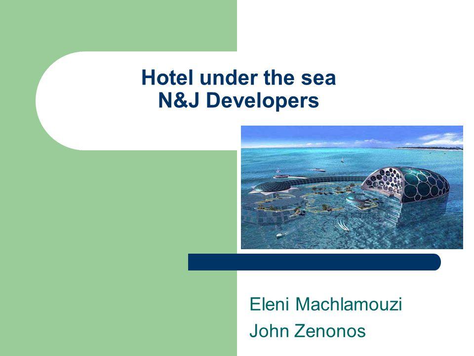 Hotel under the sea N&J Developers Eleni Machlamouzi John Zenonos