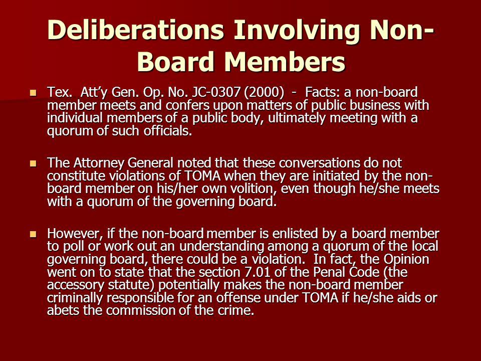 Deliberations Involving Non- Board Members Tex.Atty Gen.