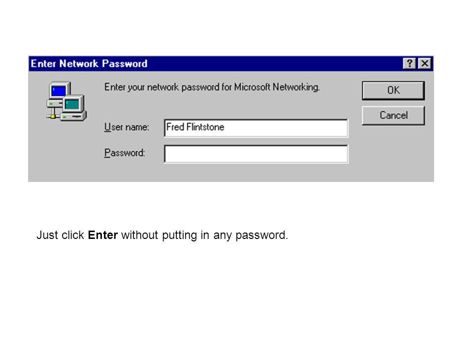 Just click Enter without putting in any password.