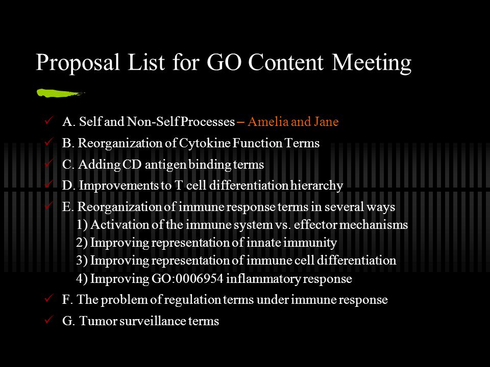Proposal List for GO Content Meeting A.Self and Non-Self Processes – Amelia and Jane B.