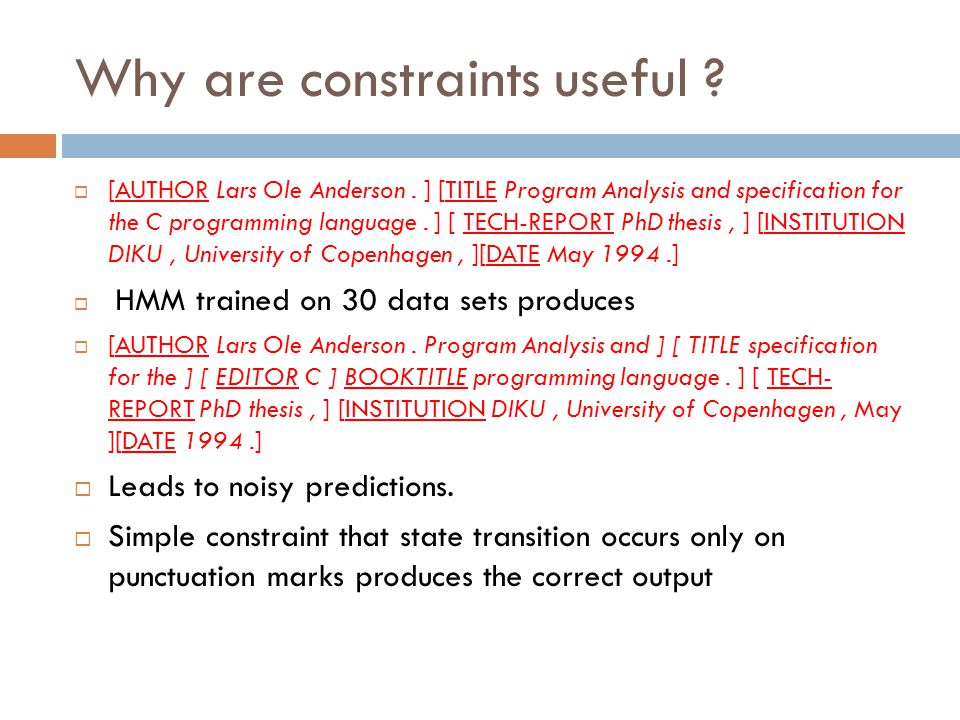 Why are constraints useful . [AUTHOR Lars Ole Anderson.