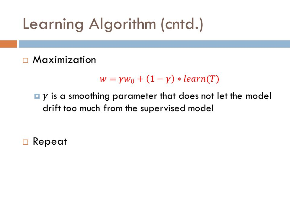 Learning Algorithm (cntd.)