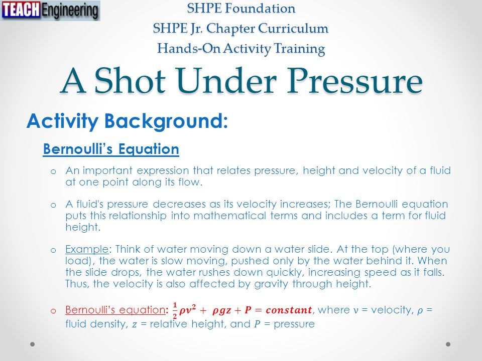 A Shot Under Pressure SHPE Foundation SHPE Jr. Chapter Curriculum Hands-On Activity Training