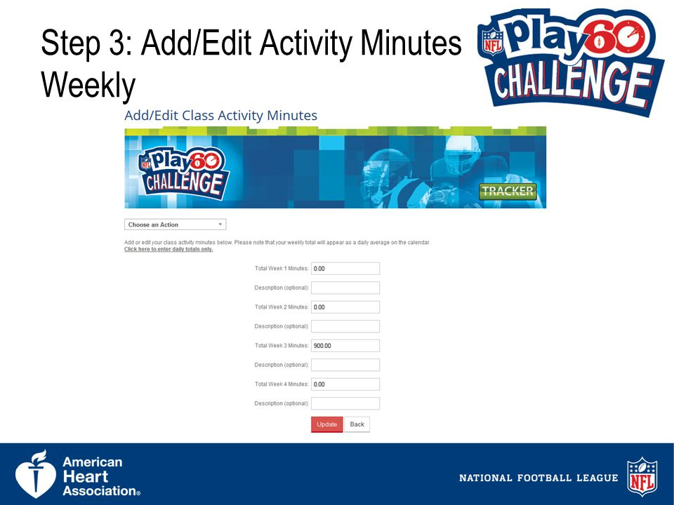14 Step 3: Add/Edit Activity Minutes Weekly