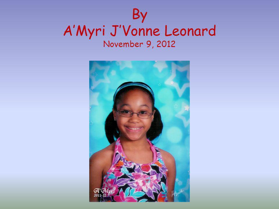 By AMyri JVonne Leonard November 9, 2012