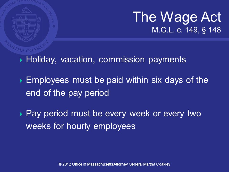 The Wage Act M.G.L. c.