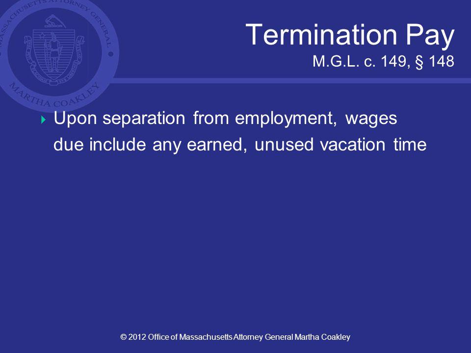 Termination Pay M.G.L. c.