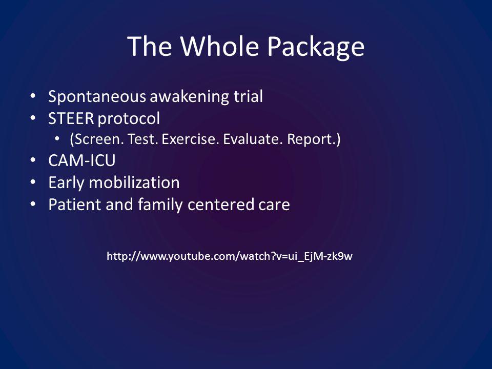 http://www.youtube.com/watch v=ui_EjM-zk9w The Whole Package Spontaneous awakening trial STEER protocol (Screen.