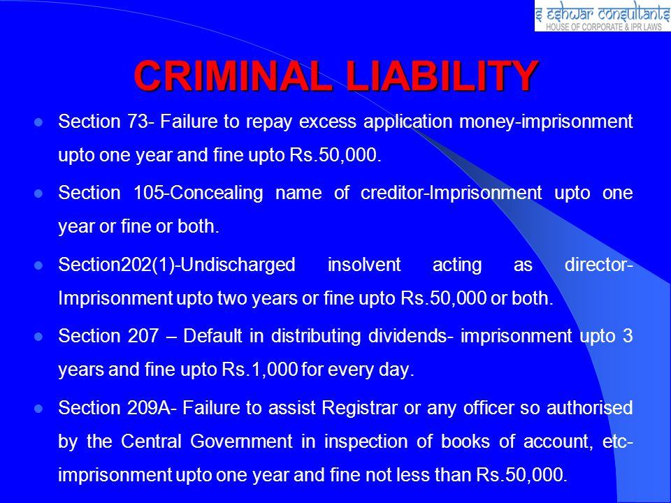 CRIMINAL LIABILITY Section 73- Failure to repay excess application money-imprisonment upto one year and fine upto Rs.50,000.