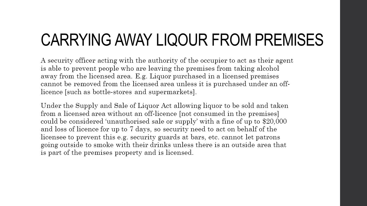 Being on a licenced premises after/outside of trading hours Being on licensed premises outside licensing hours (1)A person commits an offence who on any day is found in any part of any licensed premises, other than club premises, that is used principally or exclusively for the sale, supply, or consumption of alcohol, at any time that (a) is not a time when a special licence applies to the premises; and (b) is not between 6 am and the time when the next period of permitted trading hours for the premises begins; and (c) is (i) more than 30 minutes after the premises are required to close for the sale of alcohol; or (ii) a time when the premises are required to be closed for the sale of alcohol (2) A person who commits an offence against subsection (1) is liable on conviction to a fine of not more than $2,000.