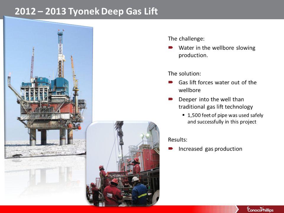 2012 – 2013 Tyonek Deep Gas Lift 6
