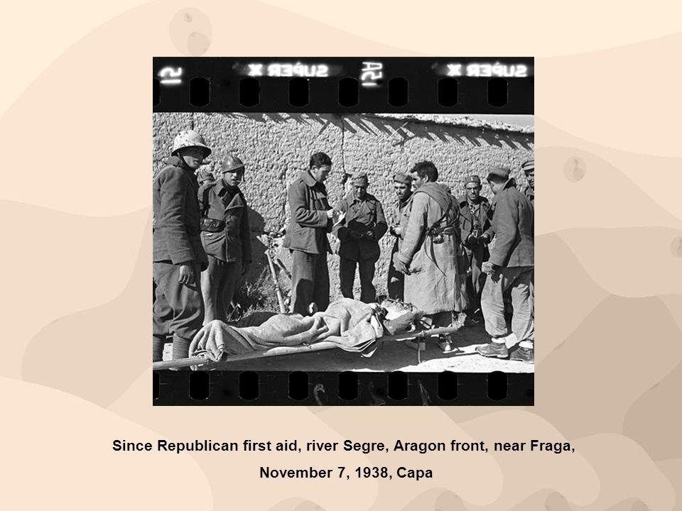 Since Republican first aid, river Segre, Aragon front, near Fraga, November 7, 1938, Capa