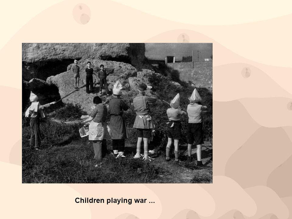 Children playing war...