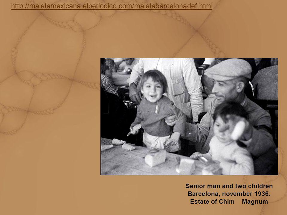 http://maletamexicana.elperiodico.com/maletabarcelonadef.html Senior man and two children Barcelona, november 1936. Estate of Chim Magnum