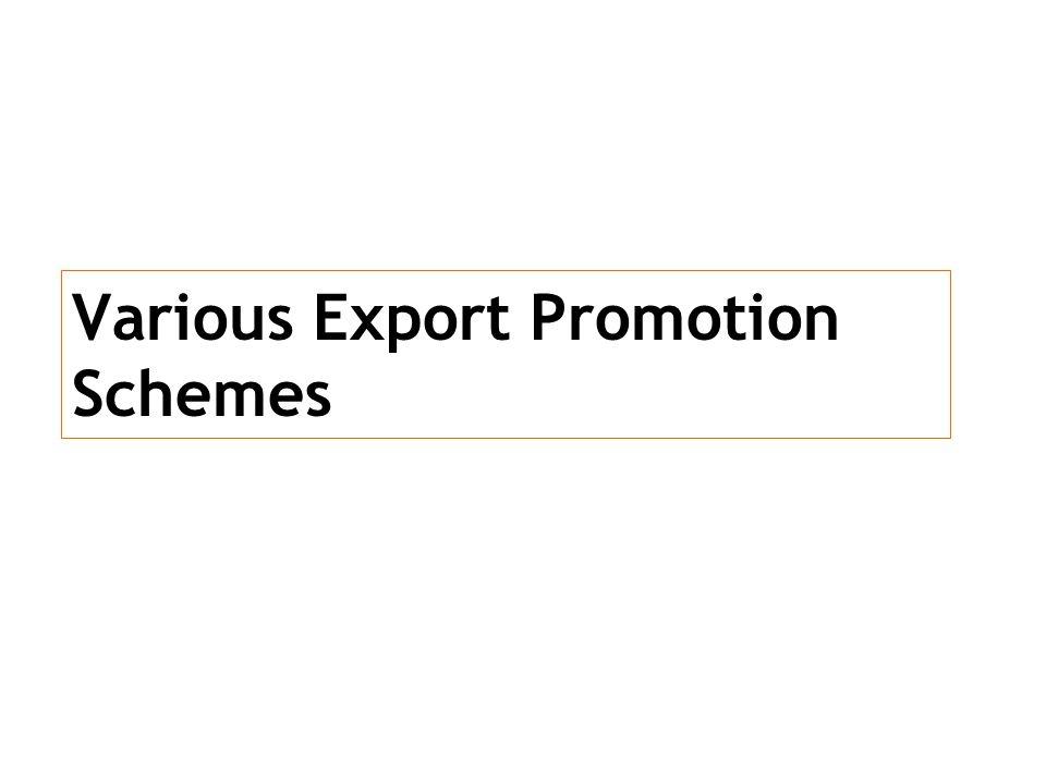 Various Export Promotion Schemes