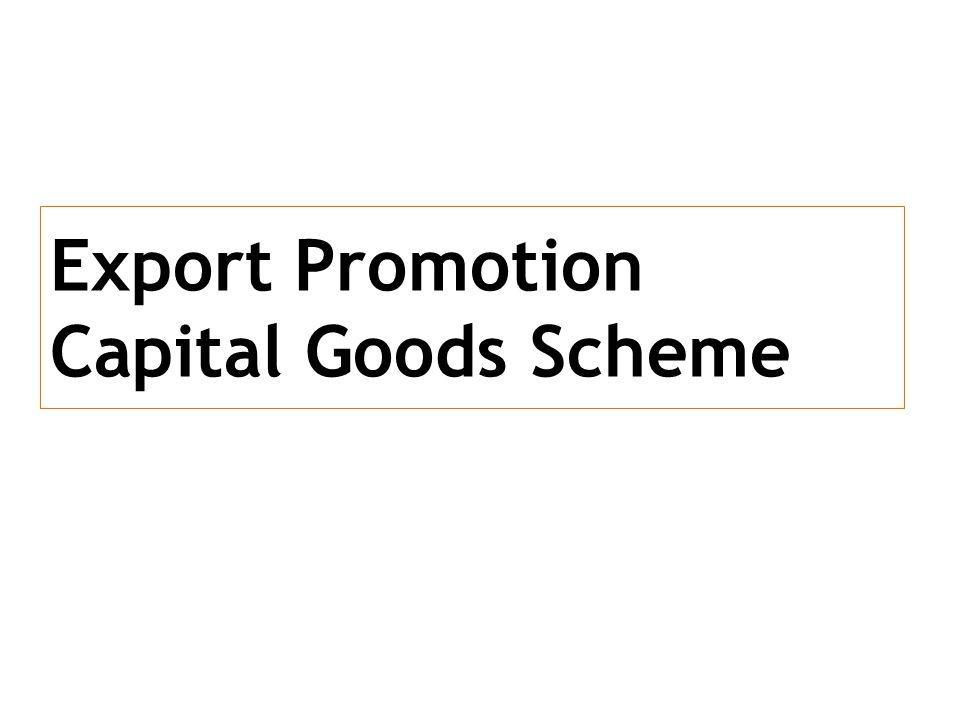 Export Promotion Capital Goods Scheme