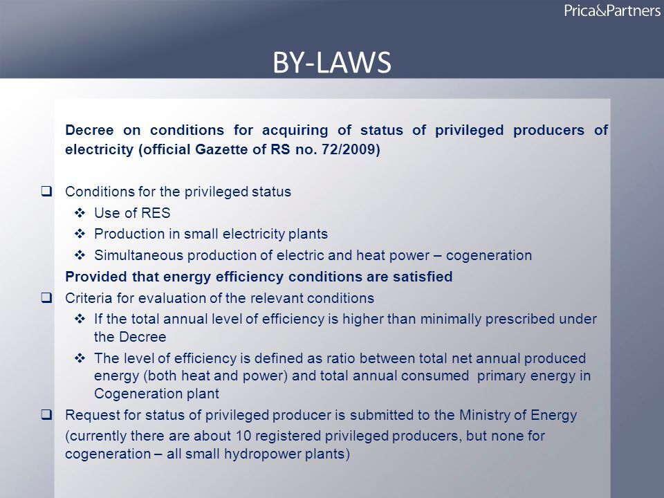 BY-LAWS Decree on conditions for acquiring of status of privileged producers of electricity (official Gazette of RS no.