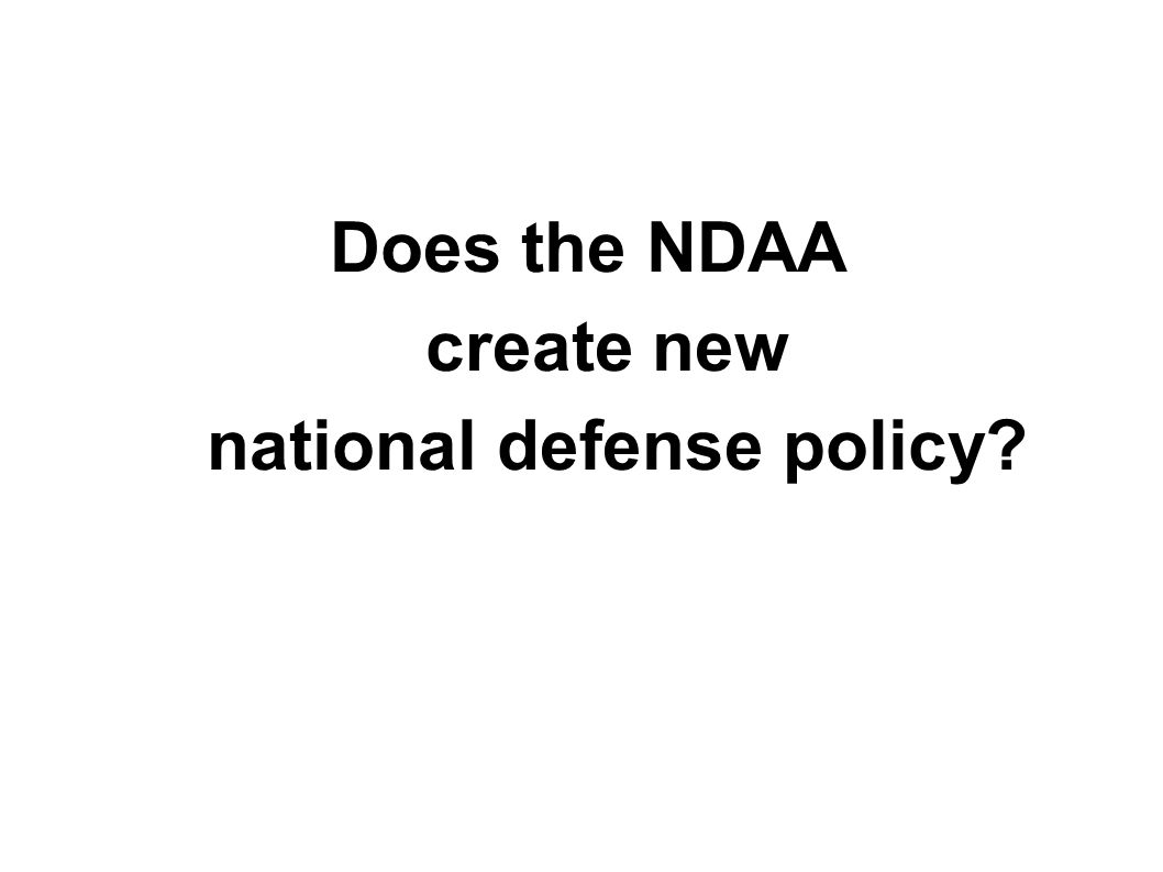 Does the NDAA create new national defense policy?