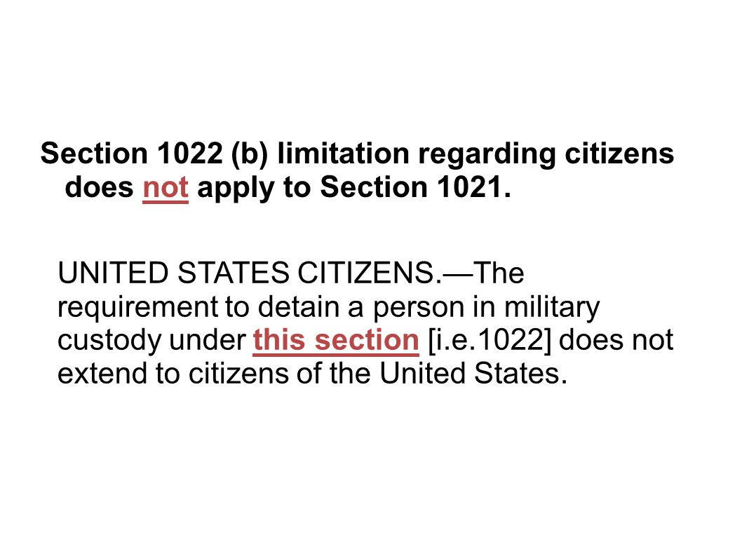 Section 1022 (b) limitation regarding citizens does not apply to Section 1021.