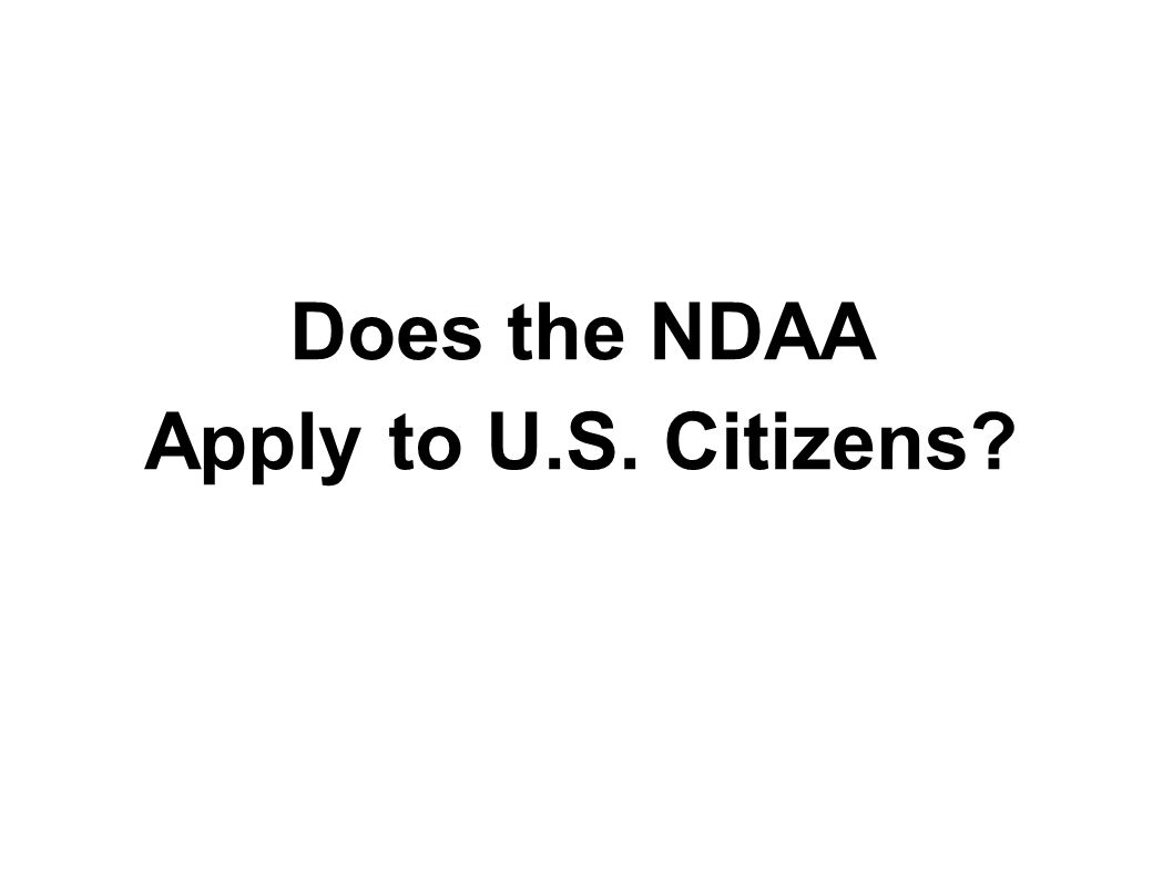 Does the NDAA Apply to U.S. Citizens?