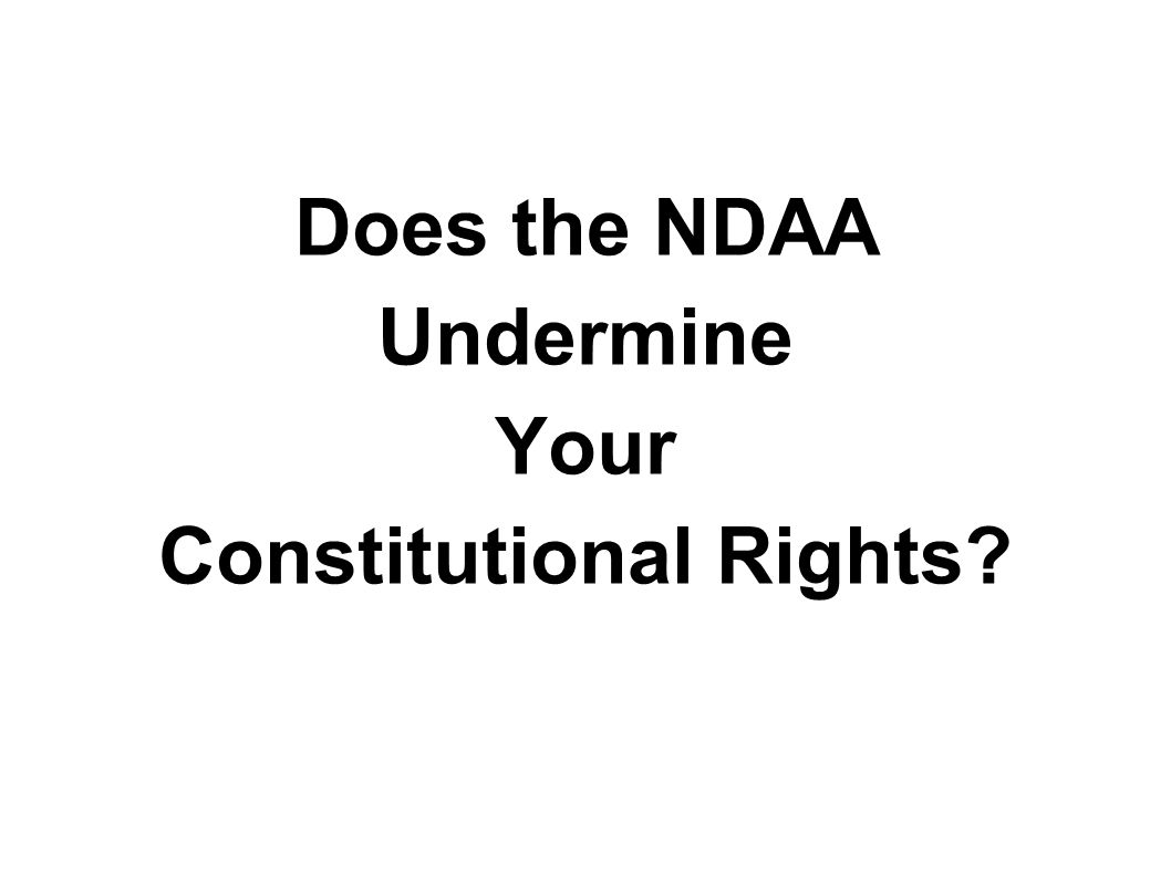 Does the NDAA Undermine Your Constitutional Rights