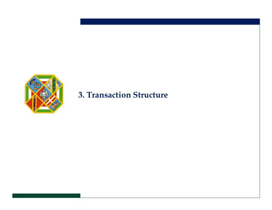 3. Transaction Structure