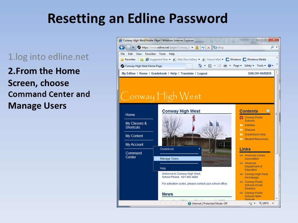 Resetting an Edline Password 1.log into edline.net 2.From the Home Screen, choose Command Center and Manage Users