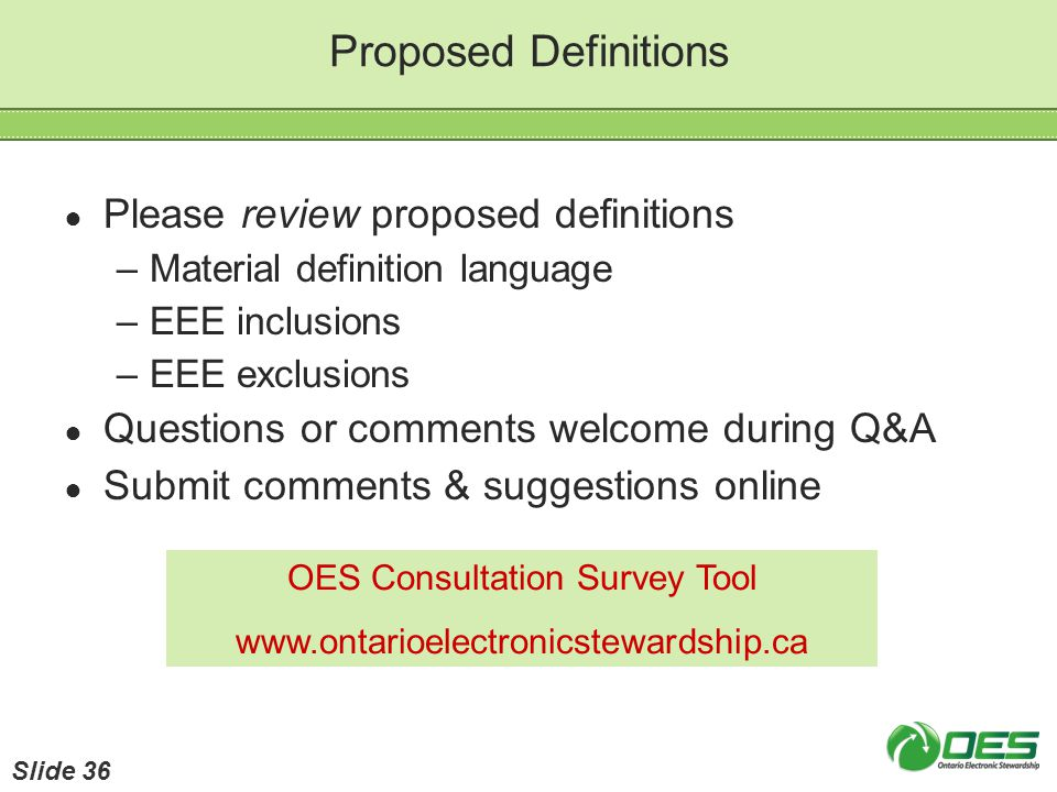 Proposed Definitions Please review proposed definitions –Material definition language –EEE inclusions –EEE exclusions Questions or comments welcome du