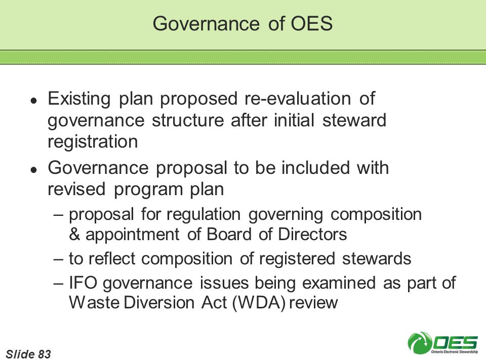 Governance of OES Existing plan proposed re-evaluation of governance structure after initial steward registration Governance proposal to be included w
