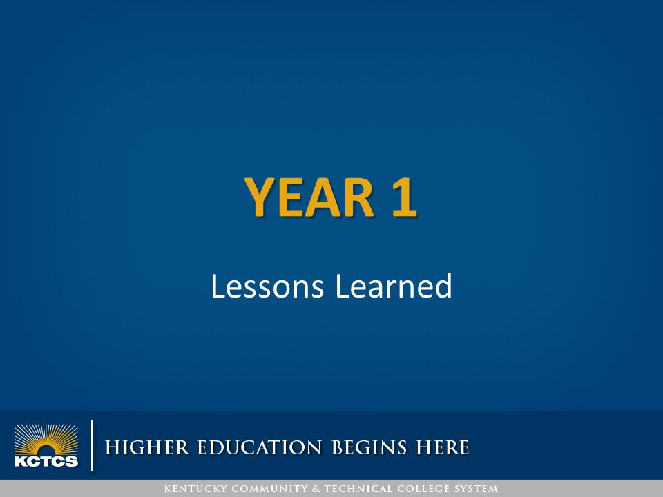 YEAR 1 Lessons Learned