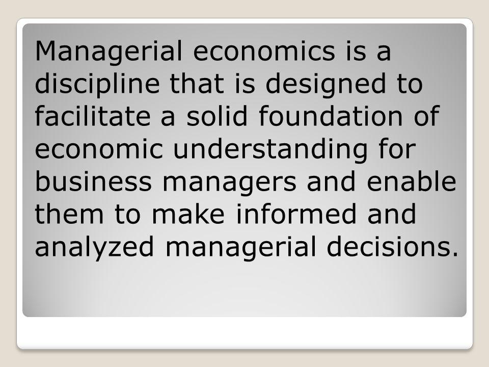 3.Pragmatic: Managerial economics is pragmatic.