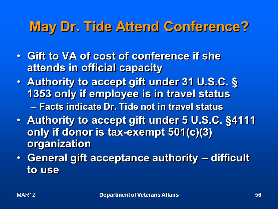 MAR12Department of Veterans Affairs56 May Dr. Tide Attend Conference.