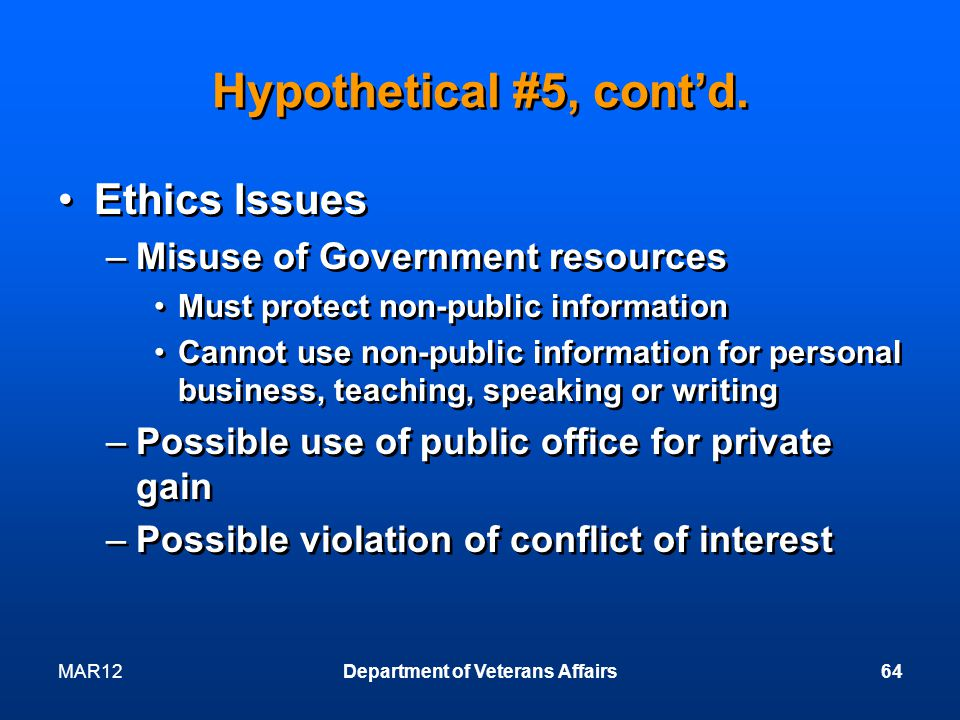 MAR12Department of Veterans Affairs64 Hypothetical #5, contd.