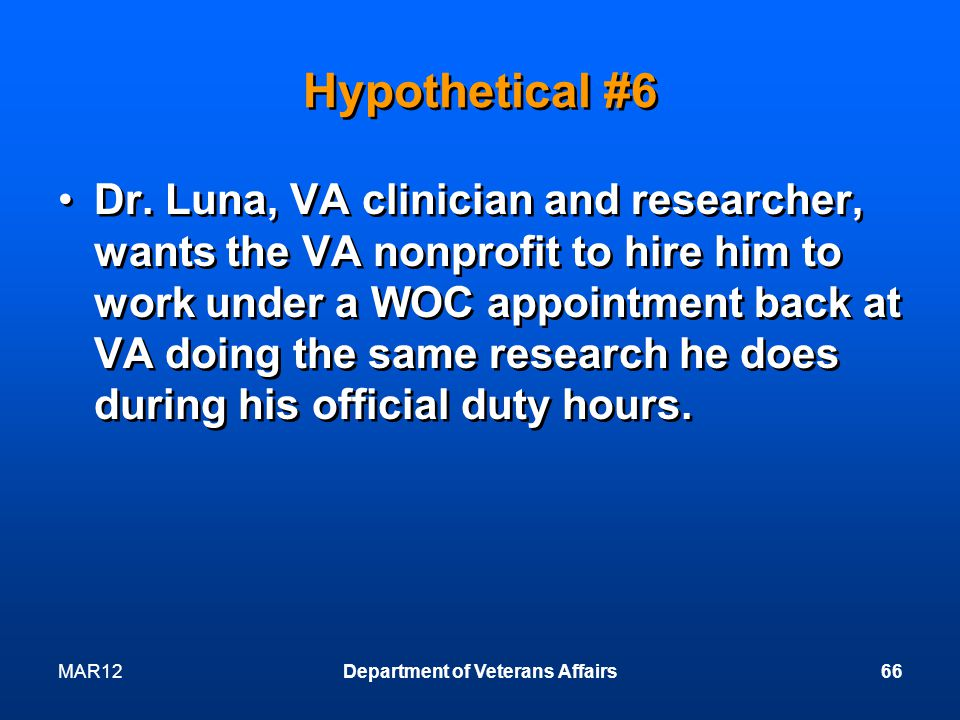 MAR12Department of Veterans Affairs66 Hypothetical #6 Dr.