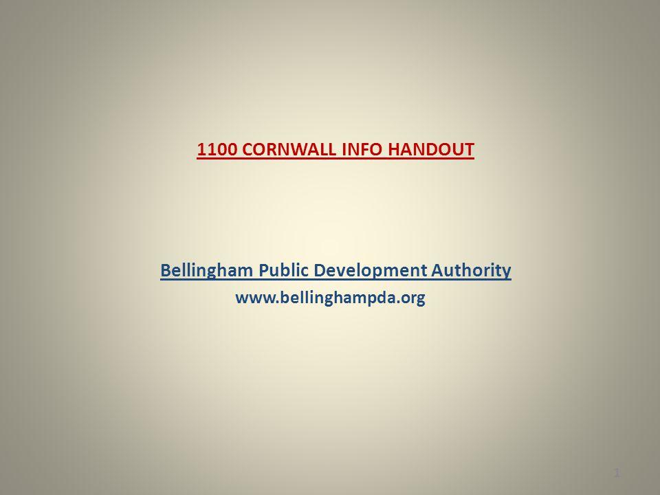 1100 CORNWALL INFO HANDOUT Bellingham Public Development Authority www.bellinghampda.org 1