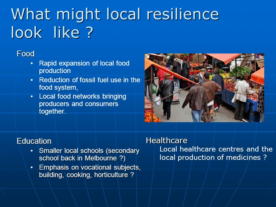 What might local resilience look like .