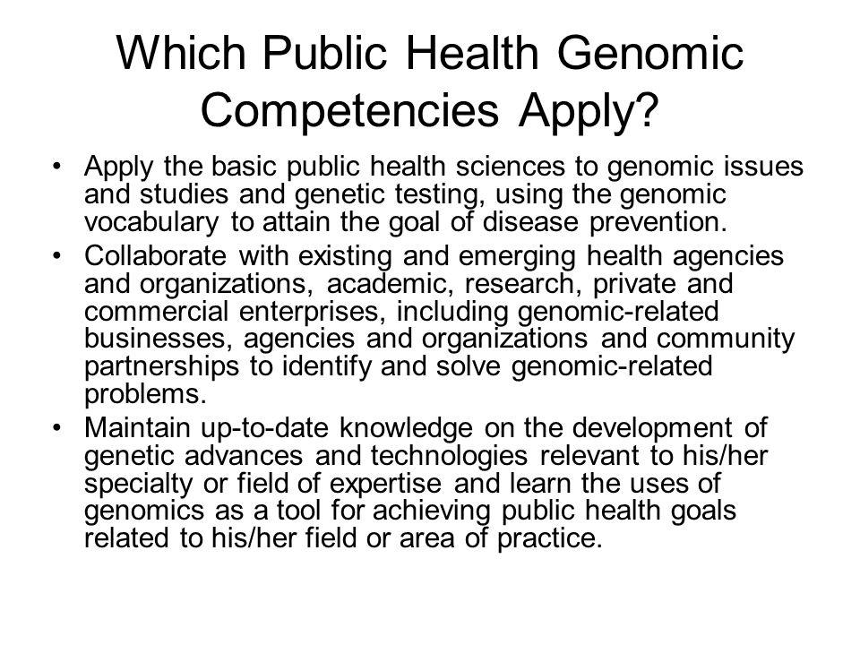 Which Public Health Genomic Competencies Apply.