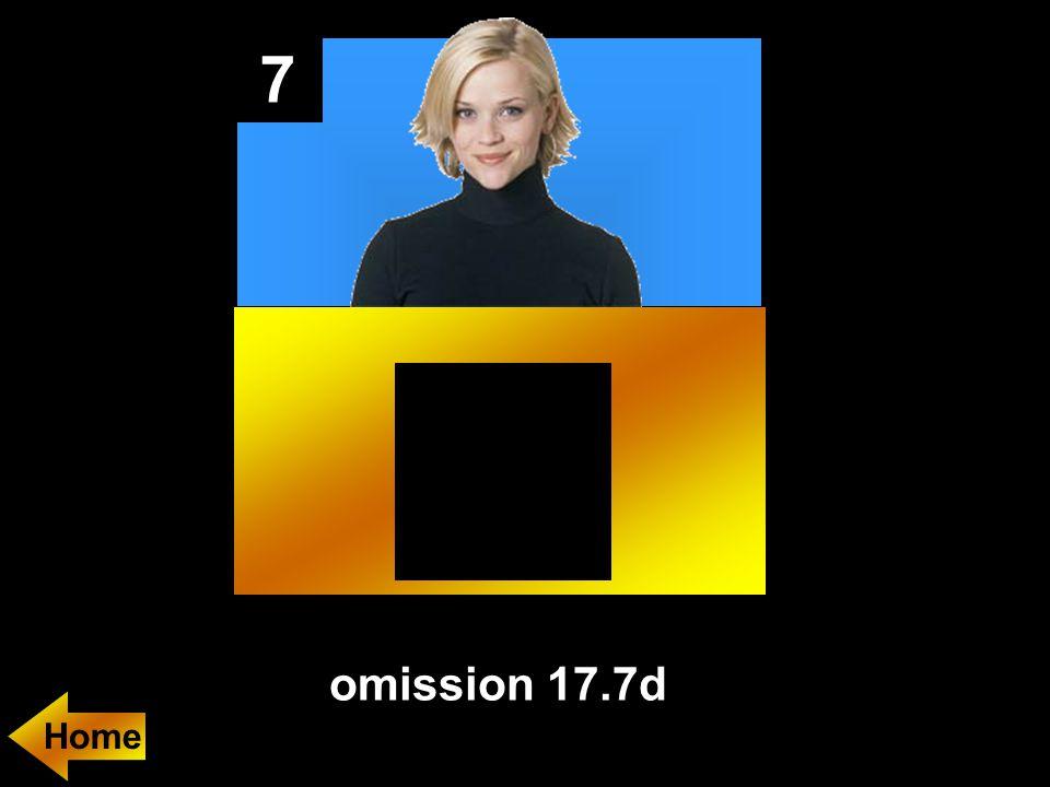7 omission 17.7d