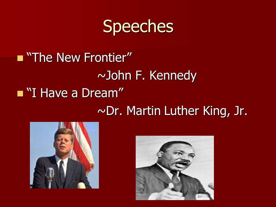 Speeches The New Frontier The New Frontier ~John F.