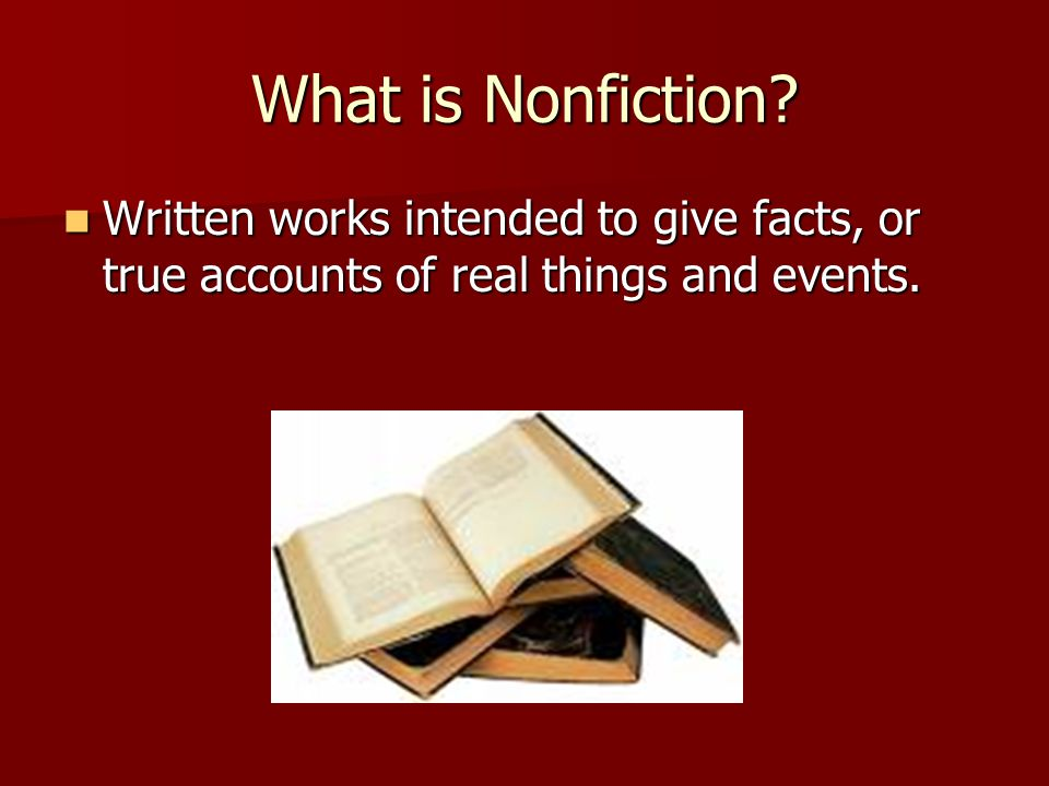What is Nonfiction.