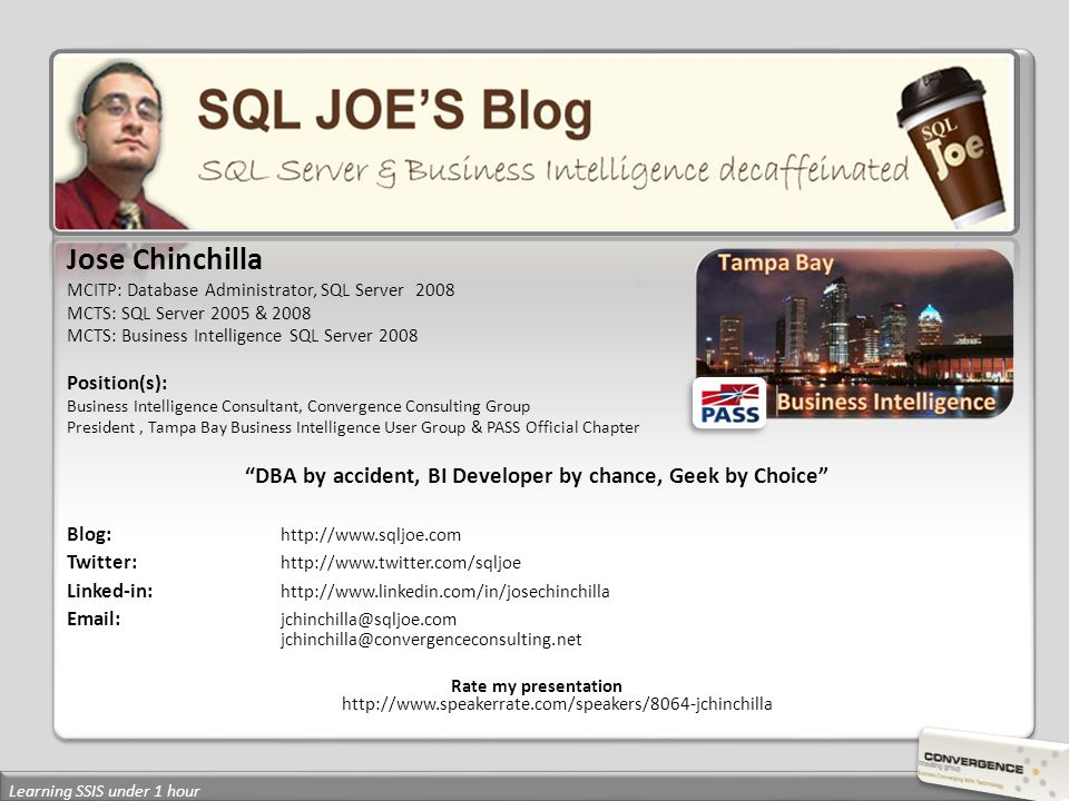 Jose Chinchilla MCITP: Database Administrator, SQL Server 2008 MCTS: SQL Server 2005 & 2008 MCTS: Business Intelligence SQL Server 2008 Position(s): B