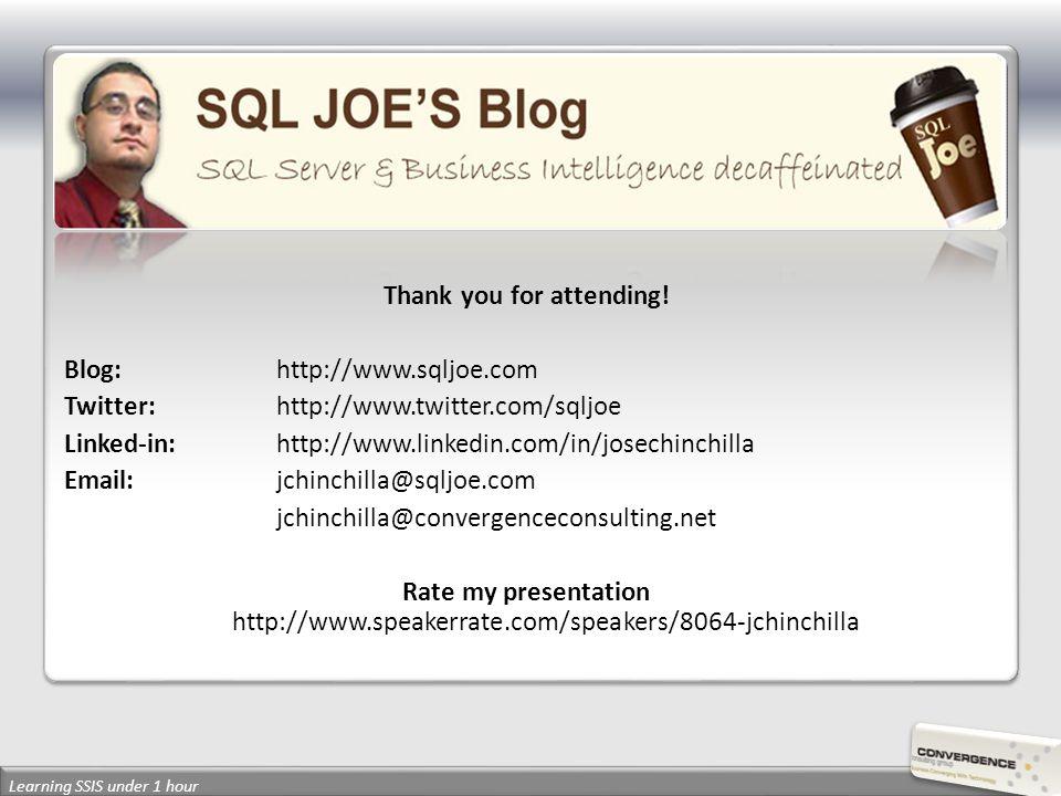 Thank you for attending! Blog: http://www.sqljoe.com Twitter: http://www.twitter.com/sqljoe Linked-in: http://www.linkedin.com/in/josechinchilla Email