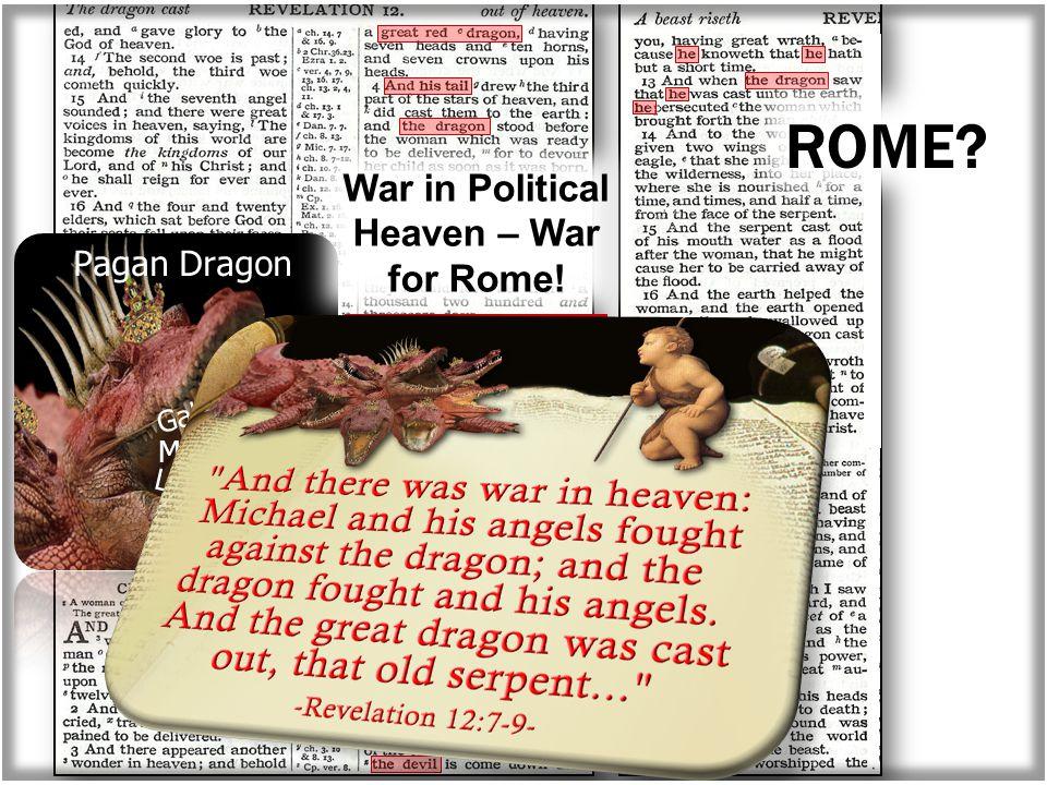 Pagan Dragon Galerius Maxentius Licinius ROME War in Political Heaven – War for Rome!