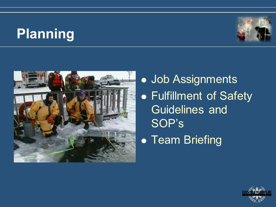 Planning Job Assignments Fulfillment of Safety Guidelines and SOPs Team Briefing