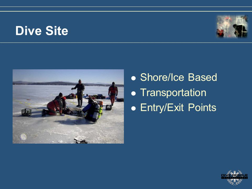 Dive Site Shore/Ice Based Transportation Entry/Exit Points